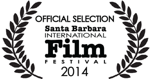 Official Selection - Santa Barbara International Film Festival 2014